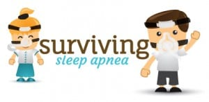 Surviving Sleep Apnea
